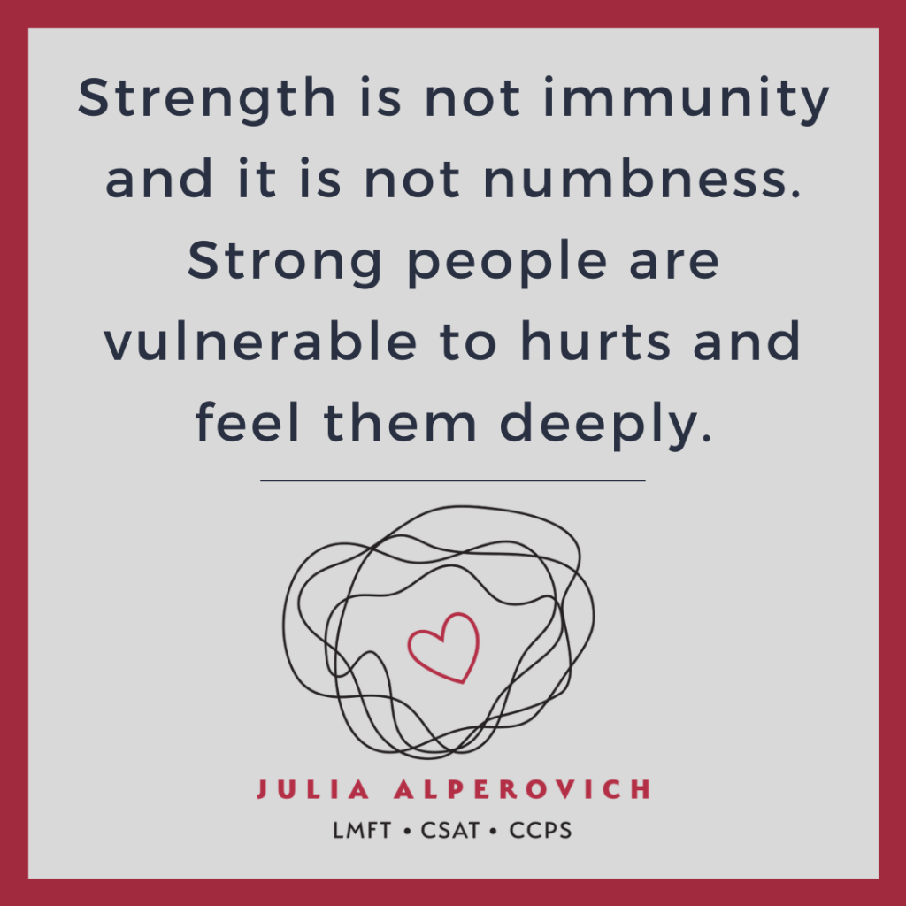 A Personal Note from your Therapist on Strength and Weakness