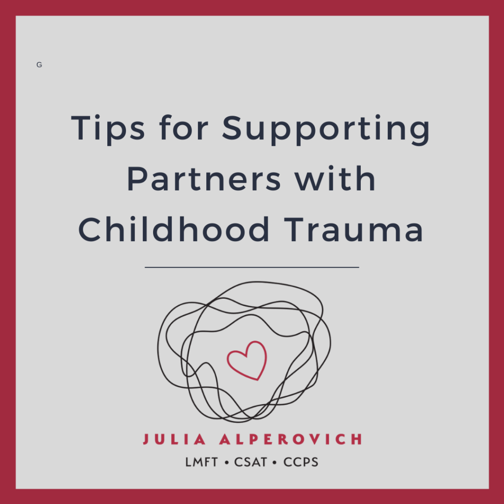 Tips for Supporting Partners with Childhood Trauma